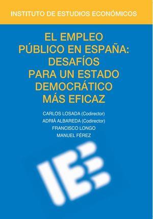 EL EMPLEO PÚBLICO EN ESPAÑA: DESAFÍOS PARA UN ESTADO DEMOCRÁTICO MÁS EFICAZ