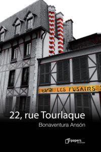 22, RUE TOURLAQUE