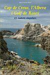 CAP DE CREUS, L'ALBERA I GOLF DE ROSES