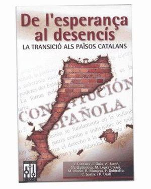 DE L'ESPERANÇA AL DESENCÍS TRANSICIÓ ALS PP.CC S5