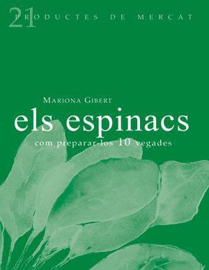 ELS ESPINACS: COM PREPARAR-LOS 10 VEGADES