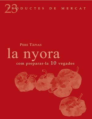 LA NYORA: COM PREPARAR-LA 10 VEGADES