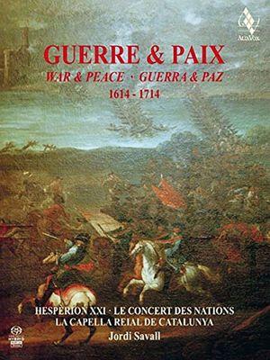 GUERRE & PAIX 1614-1714