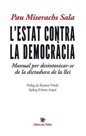 L'ESTAT CONTRA LA DEMOCRÀCIA