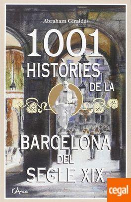 1001 HISTÒRIES DE LA BARCELONA DEL SEGLE XIX