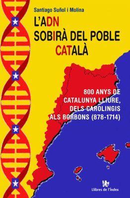 L'ADN SOBIRÀ DEL POBLE CATALÀ