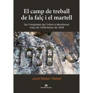 EL CAMP DE TREBALL DE LA FALÇ I EL MARTELL