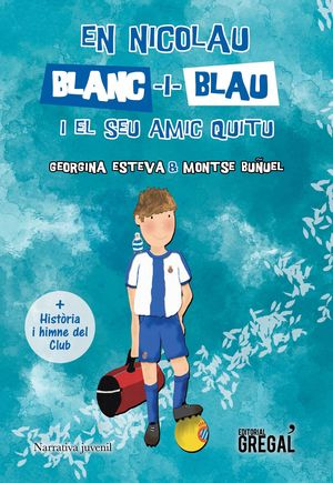 EN NICOLAU BLANC-I-BLAU I EL SEU AMIC QUITU