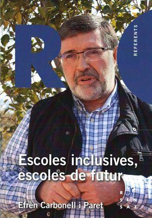 ESCOLES INCLUSIVES, ESCOLES DE FUTUR