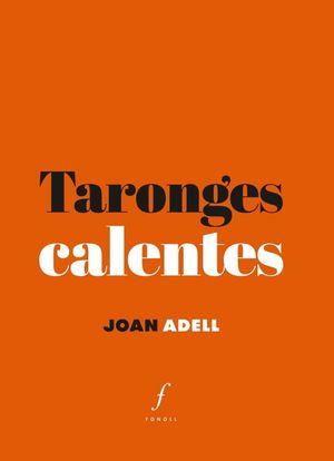 TARONGES CALENTES