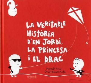 LA VERITABLE HISTÒRIA D´EN JORDI, LA PRINCESA I EL DRAC