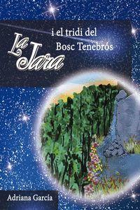 LA JARA I EL TRIDI DE BOSC TENEBRÓS