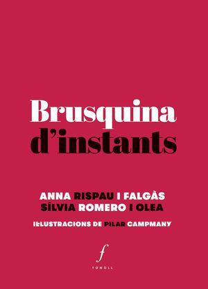 BRUSQUINA D?INSTANTS