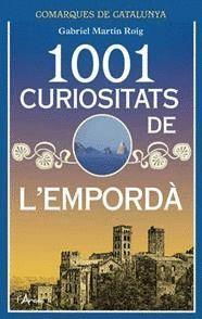 1001 CURIOSITATS DE L'EMPORDÀ