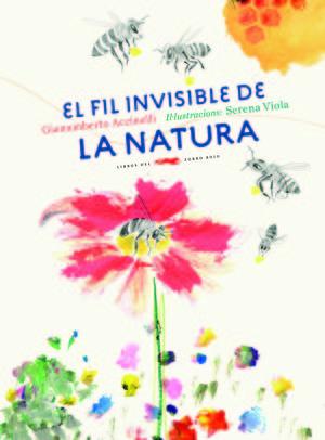 FIL INVISIBLE DE LA NATURA, EL