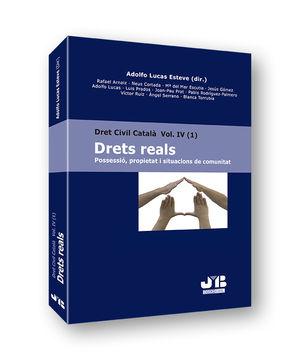 DRET CIVIL CATALÀ IV (1). DRETS REALS