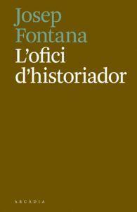 OFICI D'HISTORIADOR, L'