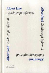 CALIDOSCOPI INFORMAL