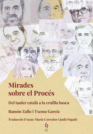 MIRADES SOBRE EL PROCÉS