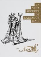 LA VIDA SECRETA DE SALVADOR DALÍ