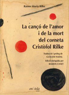 LA CANÇÓ DE L'AMOR I LA MORT DEL CORNETA CRISTÒFOL RILKE