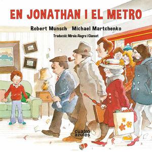 EN JONATHAN I EL METRO