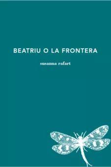 BEATRIU O LA FRONTERA