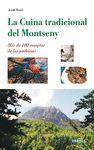 LA CUINA TRADICIONAL DEL MONTSENY. MÉS DE 100 RECEPTES DE LES PADRINES
