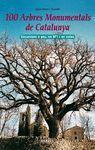 100 ARBRES MONUMENTALS DE CATALUNYA M4