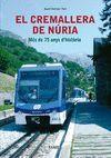 EL CREMALLERA DE NÚRIA MÉS DE 75 ANYS Z2 I H3