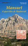 MANSUET EL GUERRILLER DE MONTSERRAT