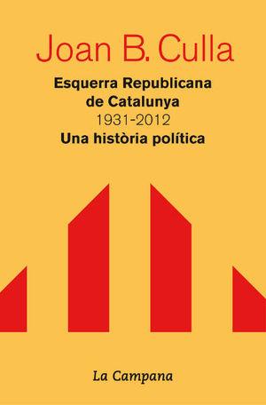 ESQUERRA REPUBLICANA DE CATALUNYA 1931-2012