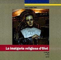 LA IMATGERIA RELIGIOSA D'OLOT