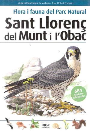 FLORA I FAUNA PARC NATURAL SANT LLORENÇ DEL MUNT..