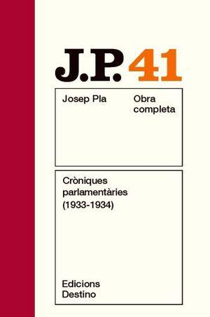 CRÒNIQUES PARLAMENTÀRIES (1933-1934)