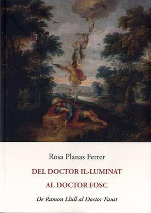 DEL DOCTOR IL.LUMINAT AL DOCTOR FOSC