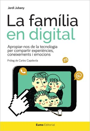 LA FAMILIA EN DIGITAL