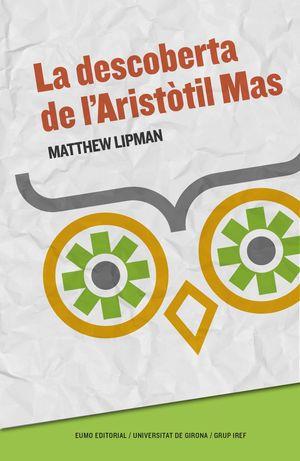 LA DESCOBERTA DE L'ARISTÒTIL MAS (ED. 2017)
