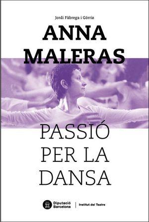ANNA MALERAS, PASSIÓ PER LA DANSA