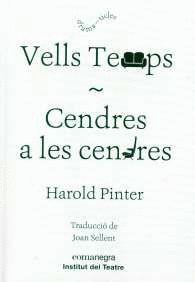 VELLS TEMPS / CENDRES A LES CENDRES