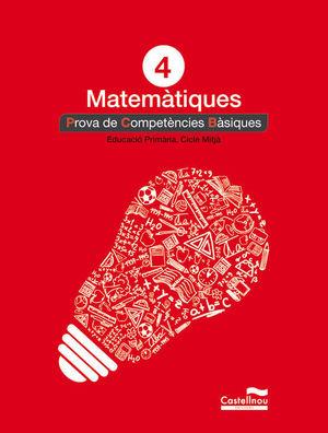 MATEMÀTIQUES 4T. PROVA DE COMPETÈNCIES BÀSIQUES