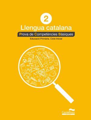 LLENGUA CATALANA 2N. PROVA DE COMPETÈNCIES BÀSIQUES