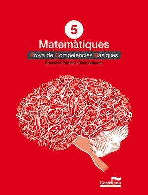 MATEMÀTIQUES 5È. PROVA DE COMPETÈNCIES BÀSIQUES