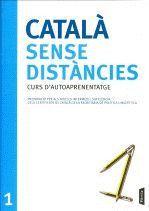 CATALÀ SENSE DISTÀNCIES 1 (AUTOAPRENENTATGE) B7