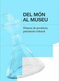 DEL MÓN AL MUSEU