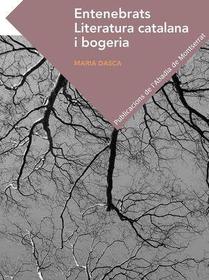ENTENEBRATS. LITERATURA CATALANA I BOGERIA