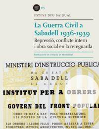 LA GUERRA CIVIL A SABADELL 1936-1939