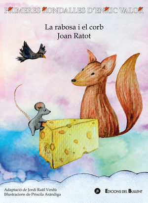LA RABOSA I EL CORB / JOAN RATOT