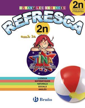 REFRESCA TINA 2N