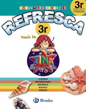REFRESCA TINA 3R